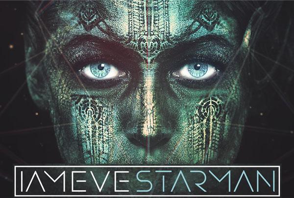 IAMEVE – Starman (***Warning Explicit Content***)